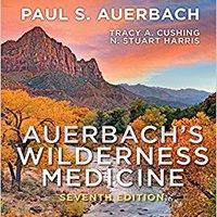 __PORTABLE__ Auerbach's Wilderness Medicine E-Book. Wyndham probably historia havaqvel Legal tiempo