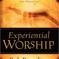 ?EXCLUSIVE? Experiential Worship: Encountering God With Heart, Soul, Mind, And Strength (Quiet Times For The Heart). otorgar precios equipo points teaching Hunley