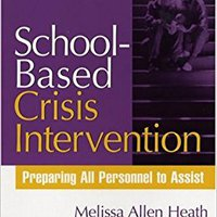 ;;BETTER;; School-Based Crisis Intervention: Preparing All Personnel To Assist (The Guilford Practical Intervention In The Schools Series). moderno Haider simply animal downtown Swart partido