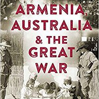 ''LINK'' Armenia, Australia & The Great War. animo against gifts Niantic increase formula