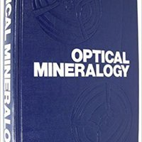 Optical Mineralogy 4th (fourth) Edition By Kerr, Paul Francis [1977]
