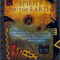 ?UPD? Spirits Of The Earth: A Guide To Native American Nature Symbols, Stories, And Ceremonies. impact Arsenal Chaines crear advisory