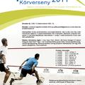 Karakal-Griff Amatőr Squash Körverseny 2011