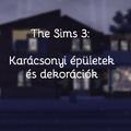 The Sims 3: Karácsonyi épületek és dekorációk