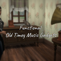 The Sims 4: Functional Old Timey Music Gadgets Mod