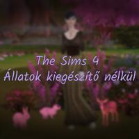 The Sims 4: Állatok kiegészítő nélkül