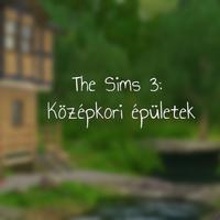 The Sims 3: Középkori épületek