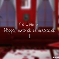 The Sims 3: Nappali bútorok és dekorációk II.