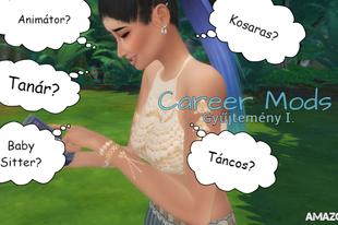 The Sims 4: Career Mods - Gyűjtemény I.