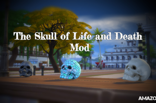 The Sims 4: The Skull of Life and Death Mod