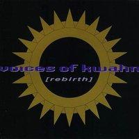 Voices Of Kwahn: Rebirth