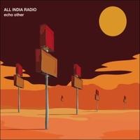 All India Radio: Echo Other