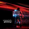 Tripswitch: Geometry