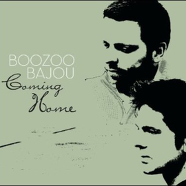 Coming Home - Compiled by Boozoo Bajou