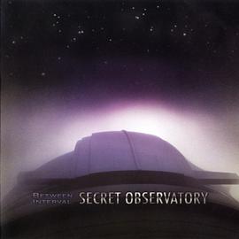 Between Interval: Secret Observatory