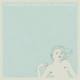 A Winged Victory For The Sullen: s/t