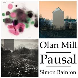 Pausal-, Olan Mill- és Simon Bainton-lemezek