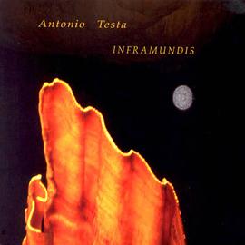 Antonio Testa: Inframundis