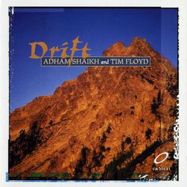 Adham Shaikh & Tim Floyd: Drift