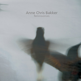 Anne Chris Bakker: Reminiscences