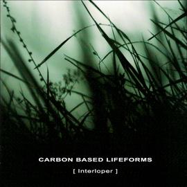 Carbon Based Lifeforms: Interloper