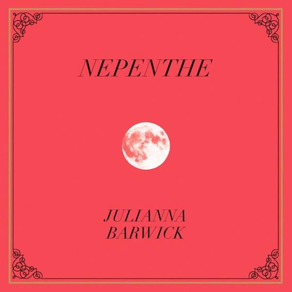 Julianna Barwick - Nepenthe.jpeg