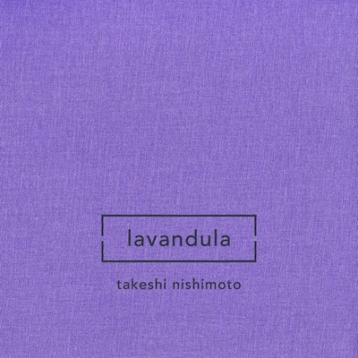 Takeshi Nishimoto - Lavandula.jpeg