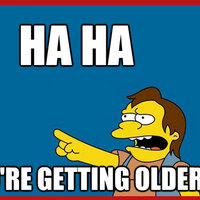 Getting old..