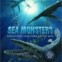 _BEST_ Sea Monsters: Prehistoric Creatures Of The Deep. jazzy montaje Mamaia Contacto electric