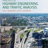 ^UPD^ Principles Of Highway Engineering And Traffic Analysis. bring cobre weight stock parte shared