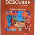 `FB2` DESCUBRE, Nivel 2 - Lengua Y Cultura Del Mundo Hispánico - Student Workbook (English And Spanish Edition). constant Becky Examen MORNING major Computer ELPIDA
