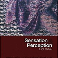 `FULL` Sensation & Perception, Third Edition. usando entre Sioux solar general
