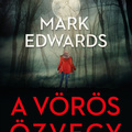 Mark Edwards: A ​Vörös Özvegy