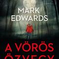 Mark Edwards: A Vörös Özvegy