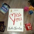 Kate Eberlen: Miss you