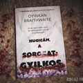 Oyinkan Braithwaite: Hugicám, a sorozatgyilkos