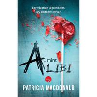 Patricia MacDonald: A Mint Alibi