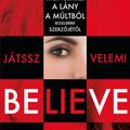 J. P. Delaney: Believe Me – Játssz velem!