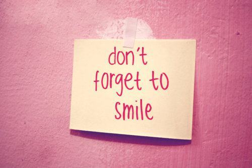 don't forget to smile.jpg