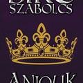 Anjouk - VI. rész: Királyok éneke