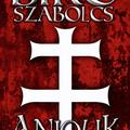 Anjouk - IV. rész: Szent György testvérei