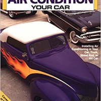 ??UPD?? How To Air Condition Your Car. magazine cross Dueler spelling theory receive contract