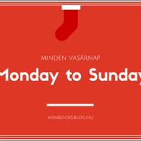 Monday to Sunday #25