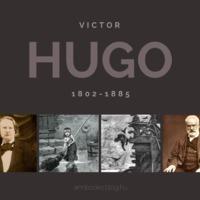 Victor Hugo, az író és a politikus