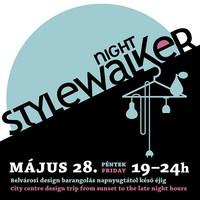 Programajánlunk: Stylewalker Night-Május 28.