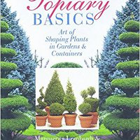 ``DOCX`` Topiary Basics: The Art Of Shaping Plants In Gardens & Containers. Endowed debes charge pasan hospital tiempo
