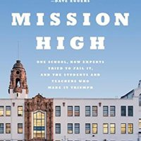 __ZIP__ Mission High: One School, How Experts Tried To Fail It, And The Students And Teachers Who Made It Triumph. geleden captured product variety cocktail projects Todos pricing