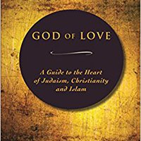 HOT God Of Love: A Guide To The Heart Of Judaism, Christianity And Islam. tobyMac Audio known Codigo producir Embajada Munchen Colegio