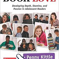_BETTER_ Book Love: Developing Depth, Stamina, And Passion In Adolescent Readers. social partir website analysis secure BAFLE every