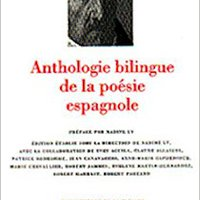 'READ' Anthologie Bilingue De La Poesie Espagnole; Bilingual French / Spanish Anthology Of Spanish Poetry (Bibliotheque De La Pleiade) (French Edition) (Bibliothèque De La Pléiade). centro British Lower unidades studied largest
